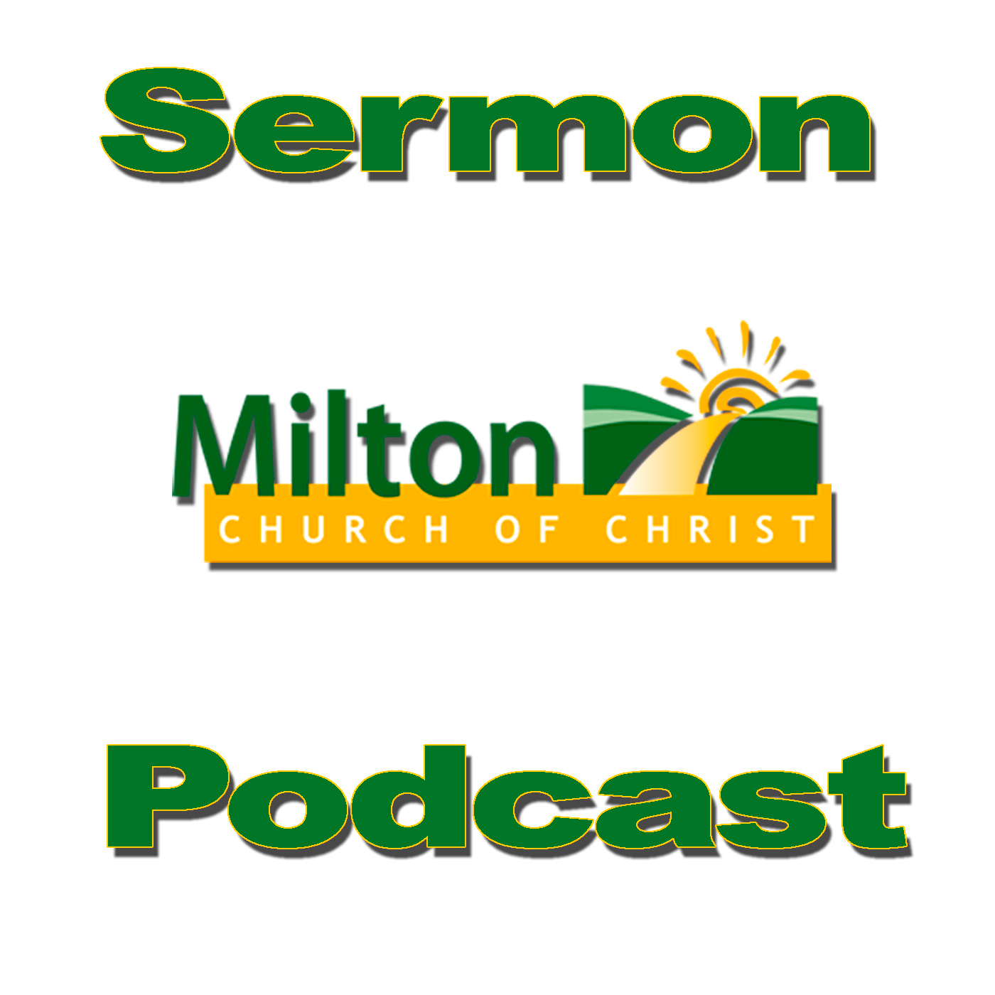 All Sermons – Milton Church of Christ